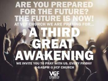 Prayer for a Third Great Awakening 6pm